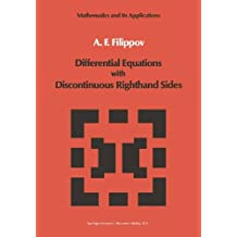 Differential Equations with Discontinuous Righthand Sides: Control Systems (Mathematics and its Applications)