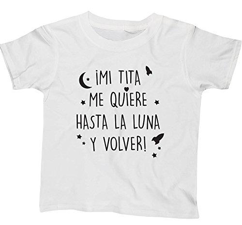 HippoWarehouse ¡Mi tita me quiere hasta la luna y volver! camiseta manga corta niños niñas unisex