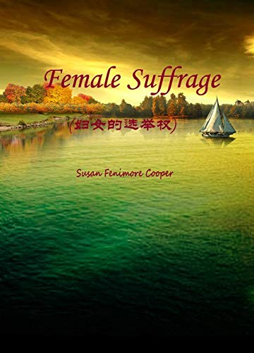 Female Suffrage(妇女的选举权) (English Edition)