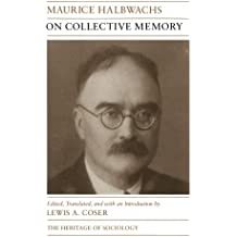 On Collective Memory (Heritage of Sociology Series)
