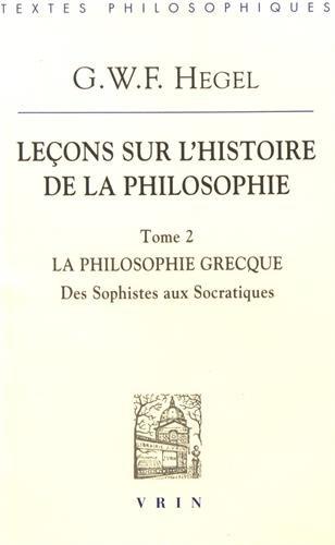 Lecons Sur l'Histoire de la Philosophie T II