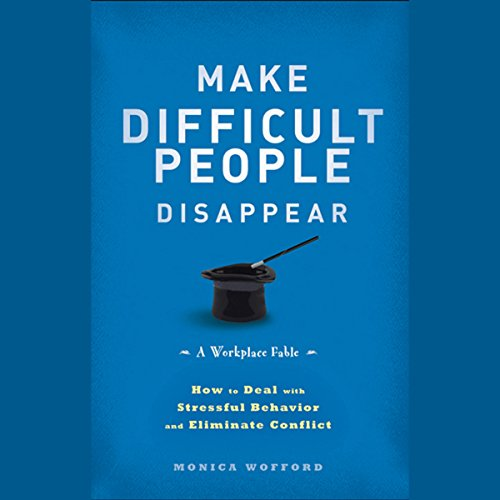 Make Difficult People Disappear  Audiolibri
