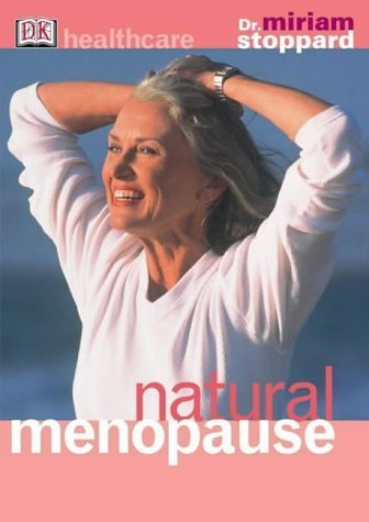 Natural Menopause (DK Healthcare) by Miriam Stoppard (2003-06-05)