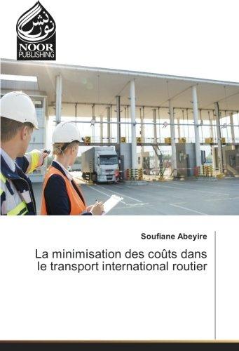 La minimisation des coUts dans le transport international routier par Soufiane Abeyire