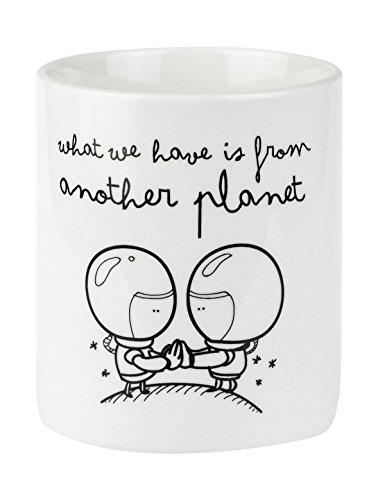 Mr. Wonderful - Taza con mensaje What we have is from another planet