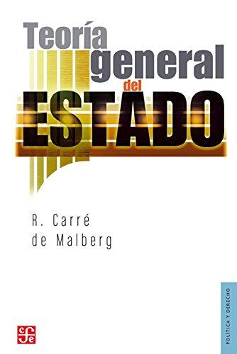 Teoría general del Estado (Seccion De Obras De Politica Y Derecho)