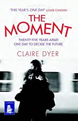 The Moment (Large Print Edition)