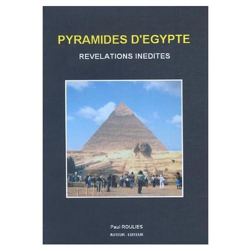 Pyramides d'Egypte : Révélations inédites