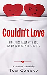 Couldn't Love: (a romantic comedy)