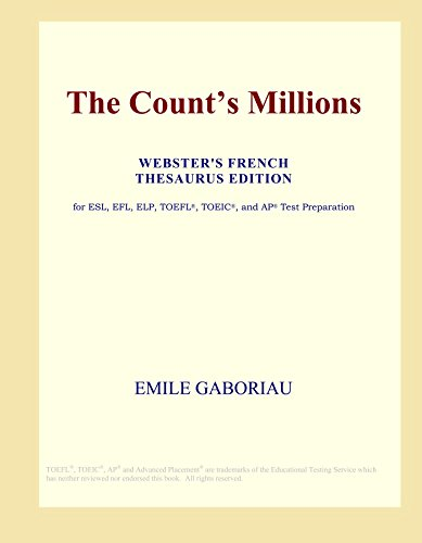 The Count's Millions (Webster's French Thesaurus Edition)