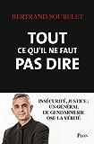 Tout ce qu'il ne faut pas dire (French Edition)