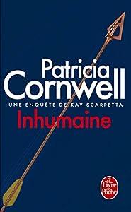 "Afficher ""Une enquête de Kay Scarpetta Inhumaine"""