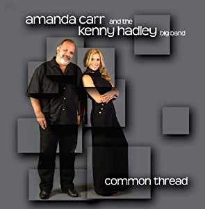 Amanda Carr, Kenny Hadley Big Band