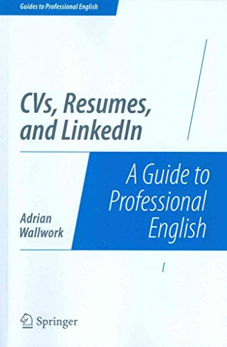 cvs-resumes-and-linkedin-a-guide-to-professional-english-by-adrian-wallwork-published-july-2014