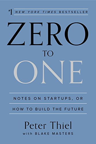 zero-to-one-notes-on-startups-or-how-to-build-the-future