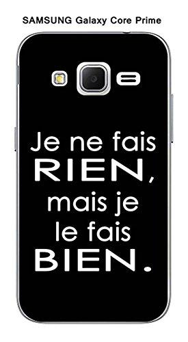"""Coque Samsung Galaxy Core Prime design Citation """"Je ne fais rien"""" Texte blanc fond noir"""