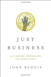 Just Business: Multinational Corporations and Human Rights (Amnesty International Global Ethics Series) (Norton Global Ethics Series)
