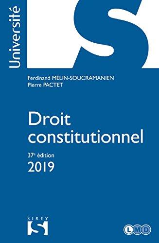 Droit constitutionnel 2019 - 37e éd. par Pierre Pactet