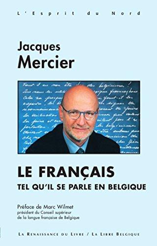 Le français tel qu'il se parle en Belgique (L'esprit du Nord)