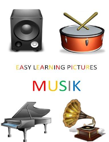 Easy Learning Pictures. Die Musik. por JOSÉ R. GOMIS FUENTES