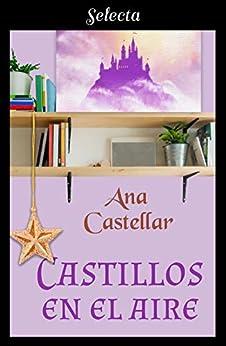 Castillos en el aire – Ana Castellar