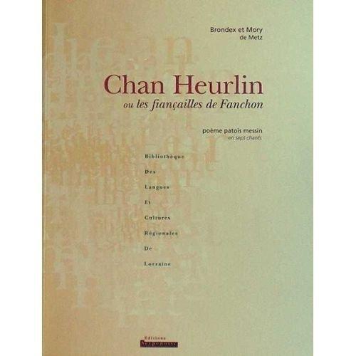 Chan Heurlin ou les fiançailles de Fanchon