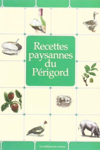 Périgord : Recettes paysannes