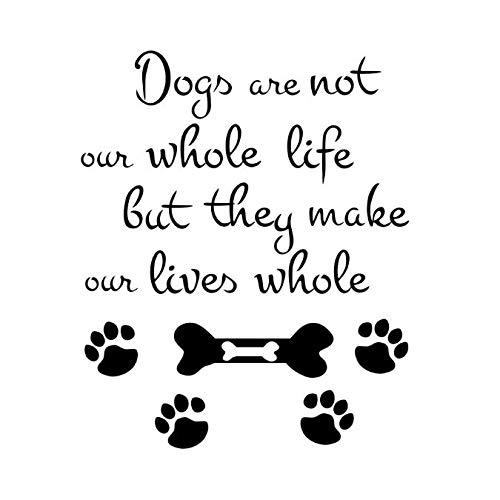 Hunde sind nicht unser ganzes Leben Wandtattoos Druck von Hund Pfote Vinyl Abnehmbare Kunst Wandaufkleber Selbstklebende Tapete DIY Wohnkultur 53x44 cm -
