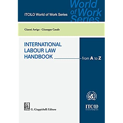 International Labour Law Handbook: From A To Z