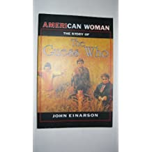 American Woman: The Story of the Guess Who by John Einarson (1995-08-02)