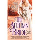 [The Autumn Bride] (By: Anne Gracie) [published: May, 2013]