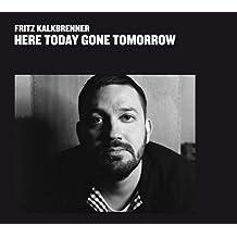 Here Today,Gone Tomorrow [Vinyl LP]