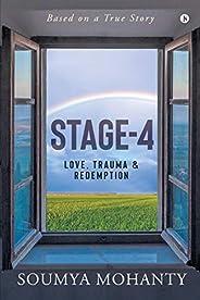 STAGE-4: Love, Trauma & Redemp