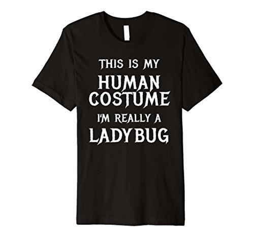 Ich bin wirklich ein Marienkäfer Halloween-Kostüm Shirt einfach Funny