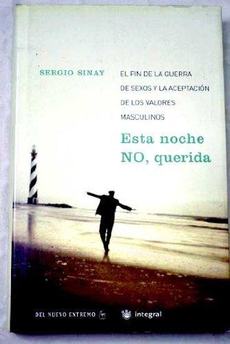 Descargar Libro Esta noche no, querida (VARIOS INTEGRAL) de Sergio Sinay