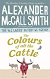 The Colours of all the Cattle (No. 1 Ladies Detective Agency, Band 19)