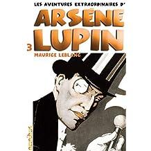 Les aventures extraordinaires d'Arsène Lupin T3 (nouvelle édition) (3)