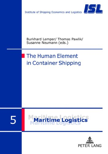 The Human Element in Container Shipping (Maritime Logistik / Maritime Logistics)