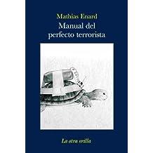 Manual del perfecto terrorista (La otra orilla)