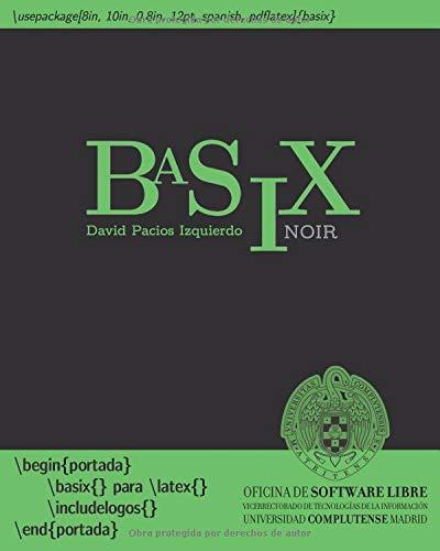 BaSiX: LaTeX básico con ejercicios - noir (1) por Sr. David Pacios Izquierdo