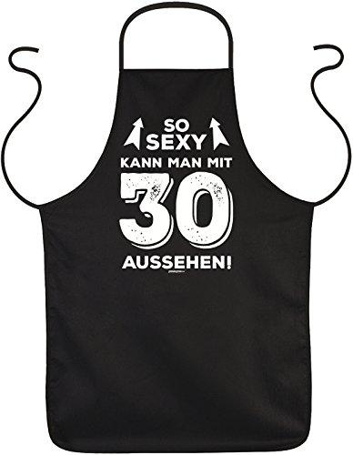 Sprüche/Grill/Kochschürze/Spaß-Schürze Thema Geburtstag: So sexy kann man mit 30 aussehen! - geniales Geschenk