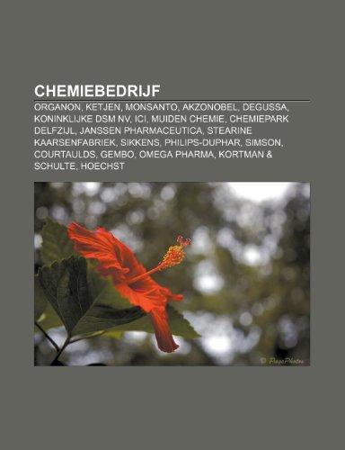 chemiebedrijf-organon-ketjen-monsanto-akzonobel-degussa-koninklijke-dsm-nv-ici-muiden-chemie-chemiep