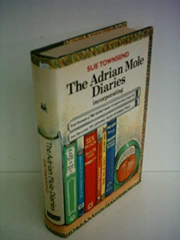 The Secret Diary of Adrian Mole Aged Thirteen and Three Quarters, AND, The Growing Pains of Adrian Mole (The Adrian Mole Diaries Omnibus):