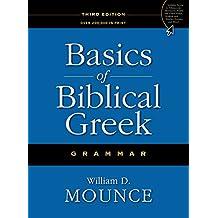 Basics of Biblical Greek Grammar (English Edition)