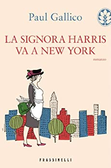 La signora Harris va a New York di [Gallico, Paul]