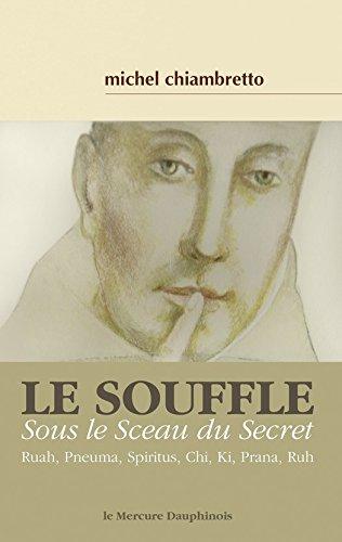 Le souffle: Sous le Sceau du Secret