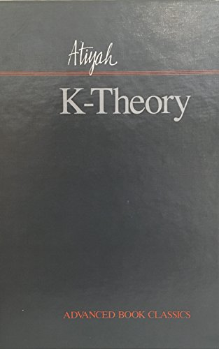 K-theory (Advanced Book Classics)