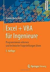 Excel + VBA für Ingenieure: Programmieren erlernen und technische Fragestellungen lösen