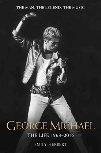 george-michael-the-life-1963-2016