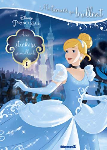 Disney Princesse - Cendrillon - Un monde de paillettes